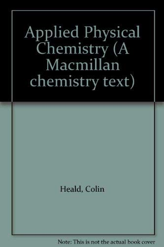 9780333140666: Applied Physical Chemistry (A Macmillan chemistry text)