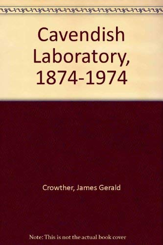 9780333141663: Cavendish Laboratory, 1874-1974