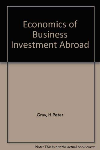9780333141984: Economics of Business Investment Abroad