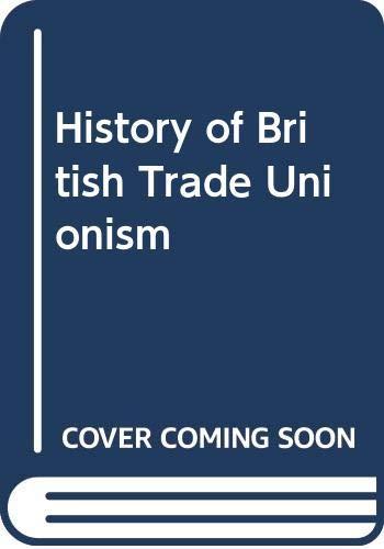 9780333143018: History of British Trade Unionism