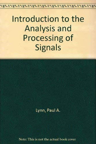9780333143537: Introduction to the Analysis and Processing of Signals