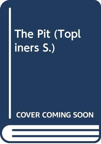 9780333144169: The Pit (Topliners)