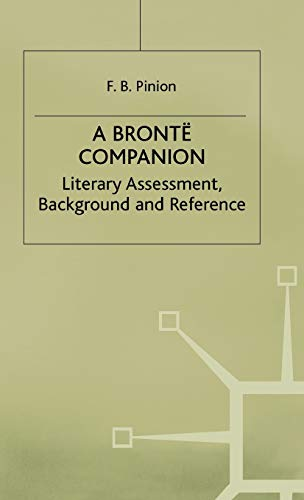 9780333144268: A Bronte Companion: Literary Assessment, Background and Reference (Literary Companions)