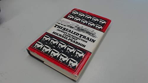 9780333145050: The Sealed Train: Journey to Revolution ; Lenin - 1917