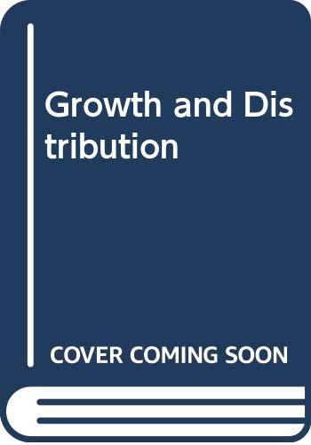 9780333146101: Growth and Distribution