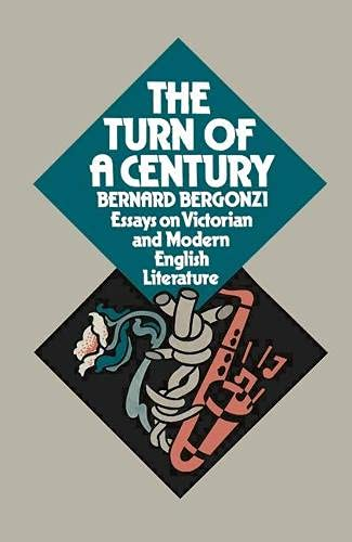 9780333146361: The turn of a century: essays on Victorian and modern English literature