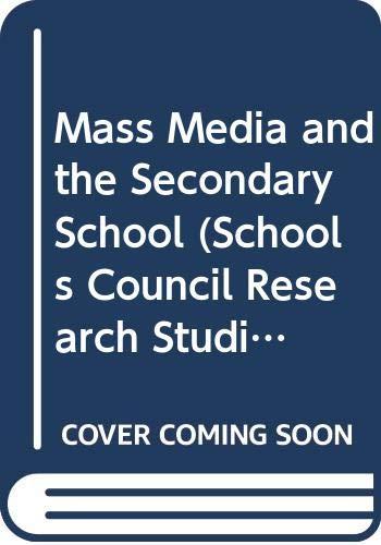 Mass Media and the Secondary School: Murdock, Graham &