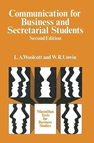 Communication for Business & Secretarial Students: Woolcott, L. A.;