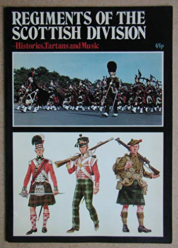 Regiments of the Scottish Division: Histories, Tartans and Music (0333149475) by Peter Simkins; W. A. Thorburn; Brian Keeling; John Maclellan; W. D. Arbuthnott