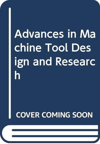 Advances in Machine Tool Design and Research: