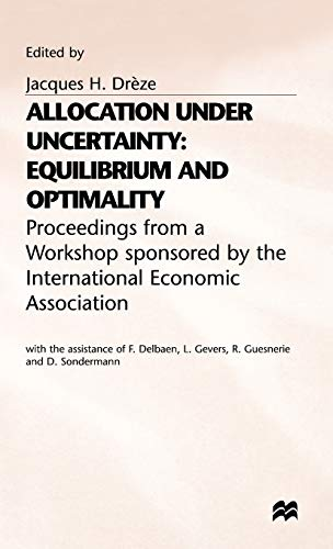9780333150610: Allocation under Uncertainty: Equilibrium and Optimality (International Economic Association Series)