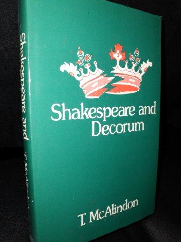 Shakespeare and Decorum: McAlindon, T.