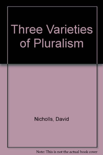 9780333154014: Three Varieties of Pluralism