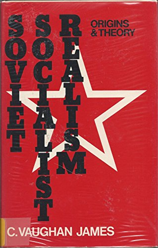 9780333154441: Soviet Socialist Realism: Origins and Theory