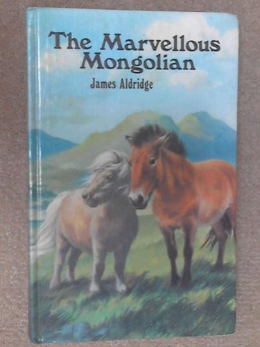 9780333155974: The Marvellous Mongolian.