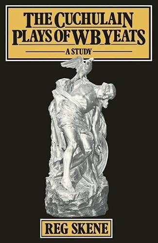 9780333166048: Cuchulain Plays of W.B. Yeats: A Study