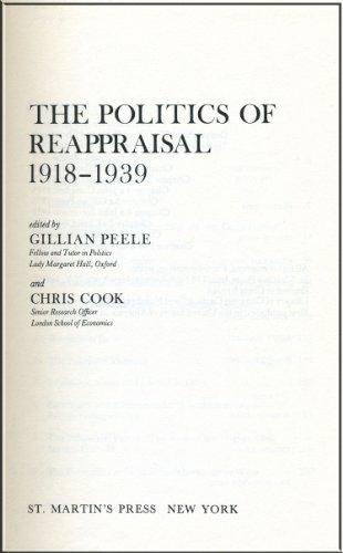 The Politics of Re-Appraisal, 1918-1939: Peele, Gillian; cook, Chris