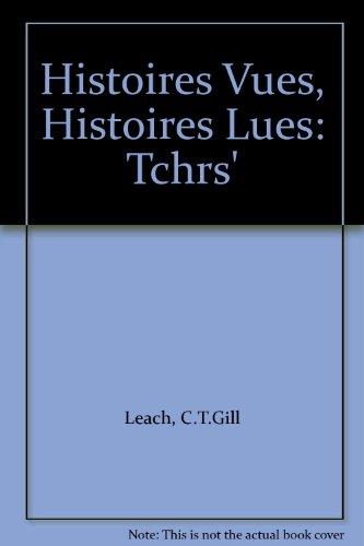 9780333166826: Histoires Vues, Histoires Lues: Tchrs'