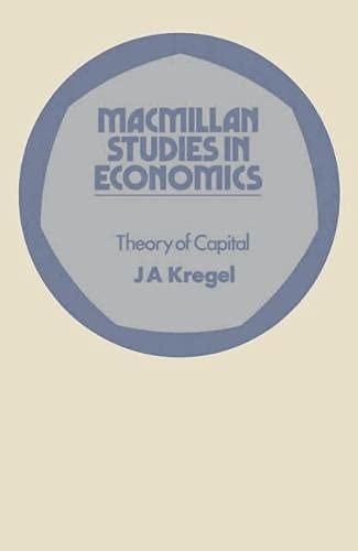 9780333167144: Theory of Capital (Macmillan studies in economics)