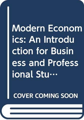 9780333167793: Modern Economics: An Introduction for Business and Professional Students