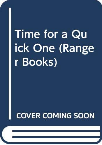9780333167953: Time for a Quick One (Ranger Books)