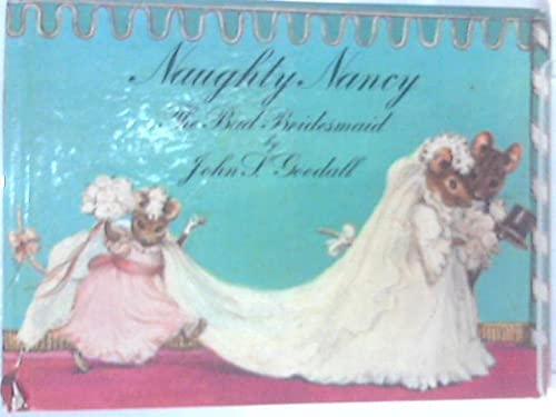 Naughty Nancy: The bad bridesmaid (9780333171004) by Goodall, John S