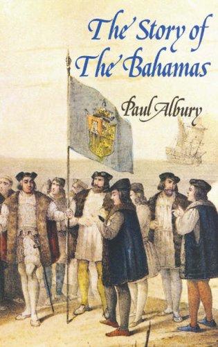 Story of the Bahamas: Albury, Paul