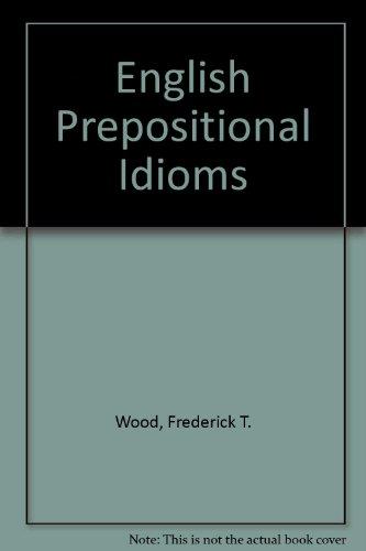 9780333172155: English Prepositional Idioms