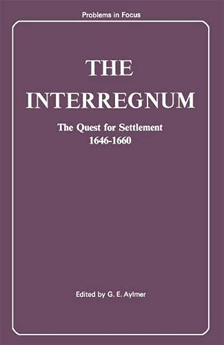 9780333174739: The Interregnum: The Quest for Settlement, 1646-60 (Problems in focus series)