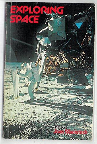 Exploring Space (Ranger Books): Macintosh, Joan