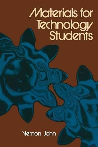 Materials for Technology Students: John, Vernon