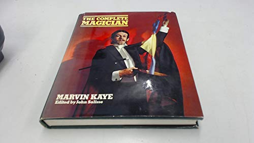 The Complete Magician: Kaye, Marvin