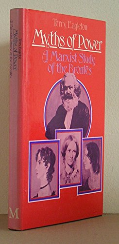 9780333177952: Myths of Power: Marxist Study of the Brontes