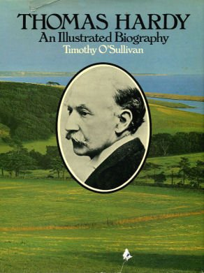 9780333178430: Thomas Hardy: An Illustrated Biography