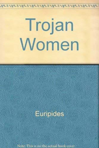Trojan Women (0333178912) by Euripides