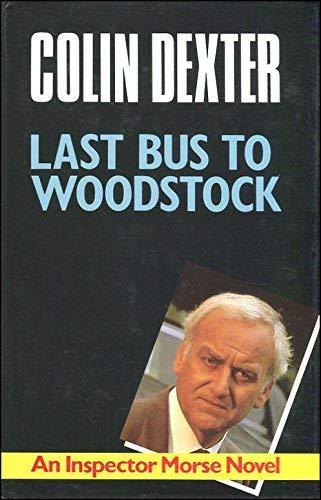 9780333179291: Last Bus to Woodstock (Pan crime)