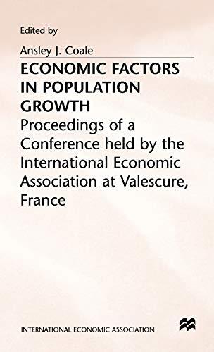 9780333179550: Economic Factors in Population Growth (International Economic Association Series)