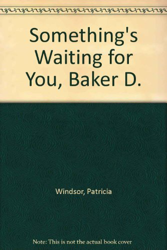 9780333179888: Something's Waiting for You, Baker D.