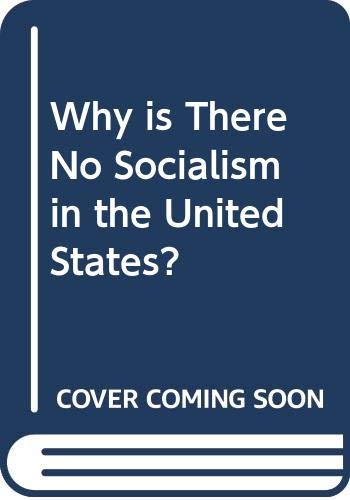 9780333180082: Why is There No Socialism in the United States?