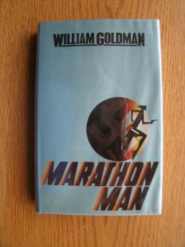 Marathon Man: William Goldman