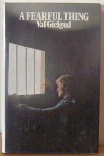 Fearful Thing: Gielgud, Val