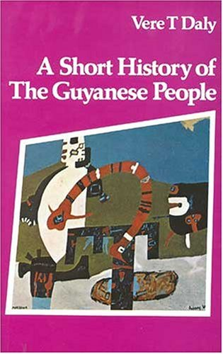 9780333183045: A short history of the Guyanese people