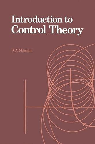 Introduction to Control Theory: Marshall, S.A.