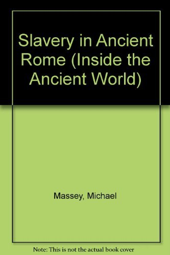 9780333183175: Slavery in Ancient Rome (Inside the Ancient World)