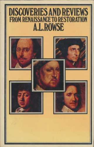 Discoveries and Reviews: From Renaissance to Restoration (9780333183922) by Dr. Alfred Lestie Rowe