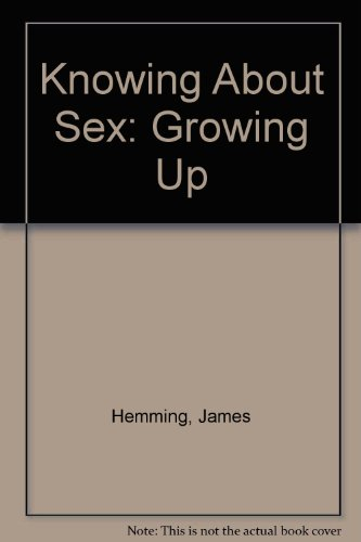 9780333183946: Knowing About Sex: Growing Up