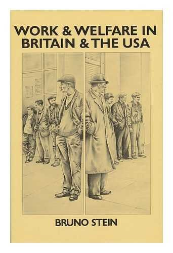 Work and Welfare in Britain and the USA