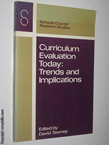 9780333185599: Curriculum evaluation today: Trends and implications : a second collection of papers from members of the Schools Council project evaluators' group on ... their work (Schools Council research studies)
