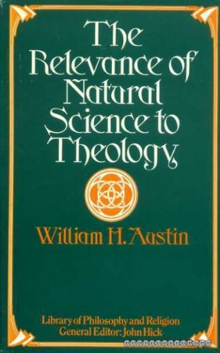 9780333186602: Relevance of Natural Science to Theology (Library of philosophy and religion)