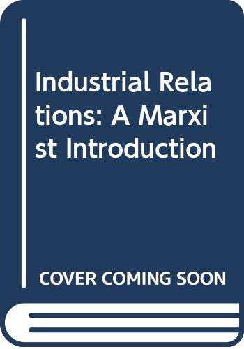 Industrial Relations: A Marxist Introduction: Hyman, Richard